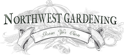 Northwest Gardening, learn to grow your own organic food.